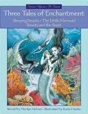 Three Tales of Enchantment