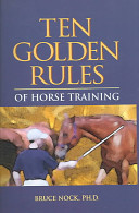 Ten Golden Rules of Horse Training