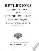 Nouvelles ecclésiastiques, ou, Memoires pour servir a l'histoire de la Constitution Unigenitus