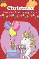 Christmas Unicorn Colouring Book for Children Ages 3-5
