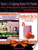 Best Juicing Books For Health  Healthy Smoothie Book With Quick   Easy Detox Smoothies   Juices