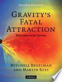 Gravity s Fatal Attraction