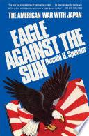 Eagle Against the Sun Book PDF