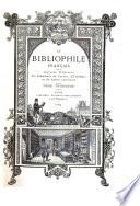 Le Bibliophile fran  ais