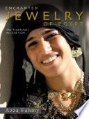 Enchanted Jewelry Of Egypt : The Traditional Art and Craft Of Jewelry Based On Traditional Motifs Lays