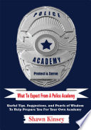 What To Expect From A Police Academy