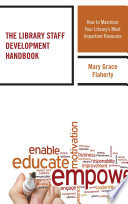 The Library Staff Development Handbook