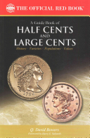 A Guide Book of Half Cents and Large Cents  1st Edition