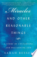 Miracles and Other Reasonable Things Book PDF