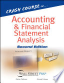 Crash Course in Accounting and Financial Statement Analysis