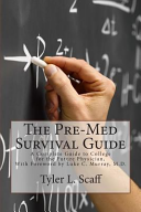 The Pre Med Survival Guide