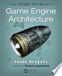 Game Engine Architecture  Second Edition