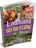 Louisiana Back Road Restaurant Recipes