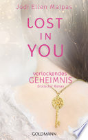 Lost in you  Verlockendes Geheimnis