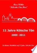 11 Jahre Kolsche Ton 2000 2011