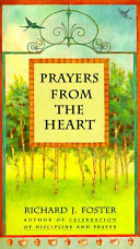 Prayers From The Heart : experiment in how to be a...