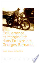 Exil, errance et marginalité dans l'oeuvre de Georges Bernanos