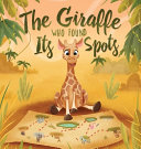 The Giraffe Who Found Its Spots Book Cover