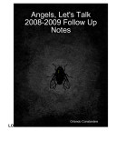 2008-2009 Notes to the Book Angels, Let's Talk