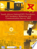 South African National Hiv Prevalence Hiv Incidence Behaviour And Communication Survey 2005