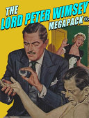 The Lord Peter Wimsey MEGAPACK® Book