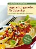 Vegetarisch genie  en f  r Diabetiker