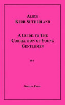 A Guide to the Correction of Young Gentlemen