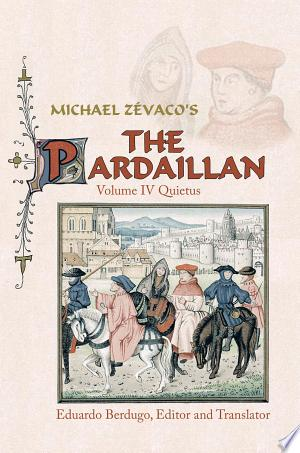 Michael Zévaco's The Pardaillan: Volume IV: Quietus - ISBN:9781468543360