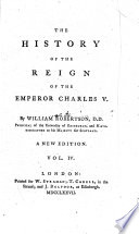 The History Of The Reign Of The Emperor Charles V 0