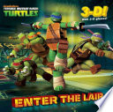 Enter The Lair Teenage Mutant Ninja Turtles