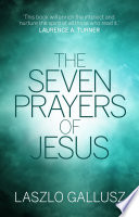 The Seven Prayers of Jesus