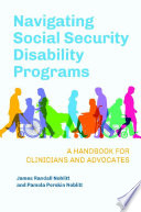 Navigating Social Security Disability Programs A Handbook For Clinicians And Advocates