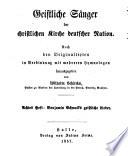 Benjamin Schmolcks geistliche Lieder in einer Auswahl nebst der Biographie des Dichters von Karl Friedrich Ledderhose