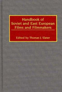 Handbook of Soviet and East European films and filmmakers