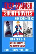 Learn Spanish Workbooks I  Novels 1 3