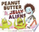Peanut Butter   Aliens