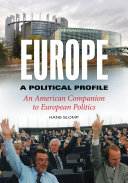 Europe, A Political Profile: An American Companion to European Politics [2 volumes]