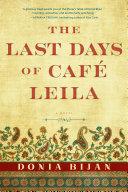 download ebook the last days of café leila pdf epub