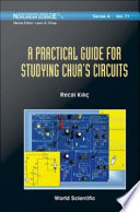 A Practical Guide for Studying Chua s Circuits