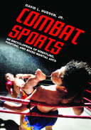 download ebook combat sports: an encyclopedia of wrestling, fighting, and mixed martial arts pdf epub