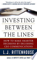 Investing Between the Lines  How to Make Smarter Decisions By Decoding CEO Communications
