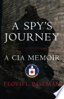 A Spy s Journey