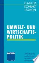 Gabler Kompakt Lexikon Umwelt- undWirtschaftspolitik