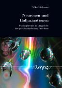 Neuronen und Halluzinationen