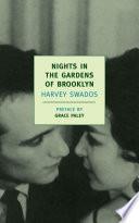 Nights in the Gardens of Brooklyn