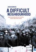 A Difficult Neighbourhood