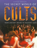 The Secret World of Cults