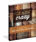 Grain Crazy