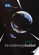 De onderwijsbubbel Nederland Met Suggesties Ter Verbetering
