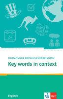 Key Words in Context Thematischer Mittelstufenwortschatz Englisch  Buch   Online Angebot